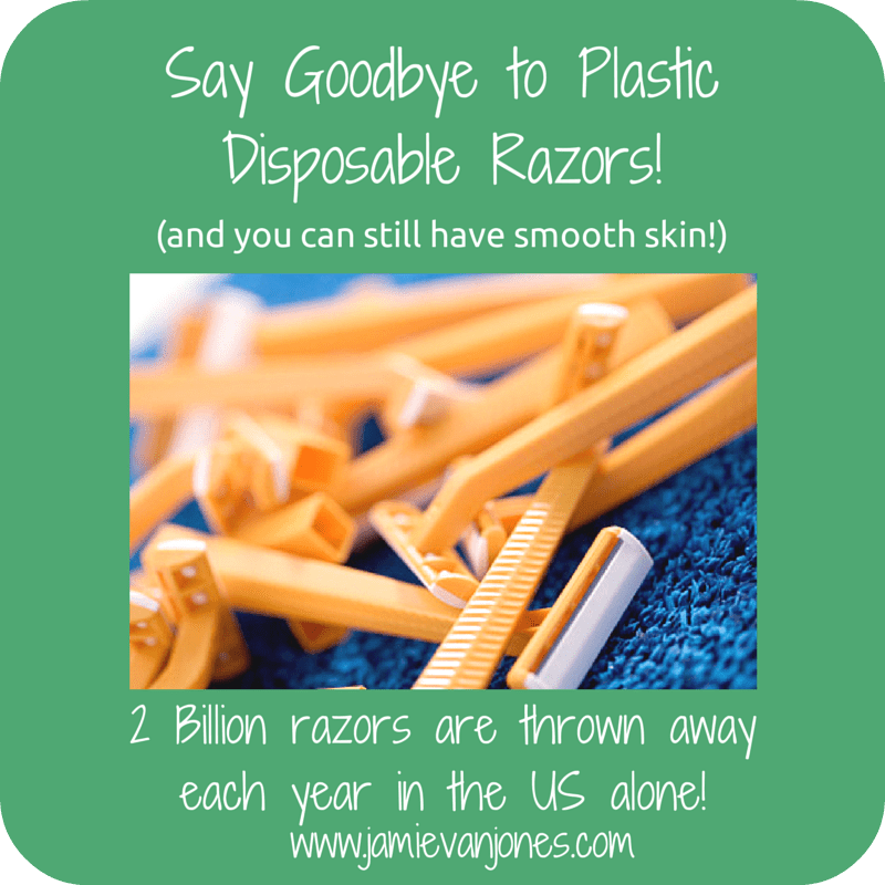 Say Good Bye to Plastic Razors r